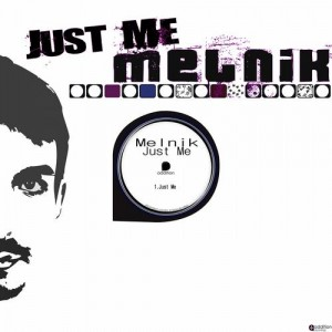 Melnik – Just Me